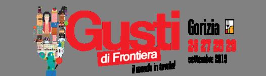 GUSTI DI FRONTIERA – 16^ EDIZIONE – 26/29 SETTEMBRE 2019
